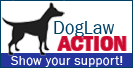 Dog Law Action